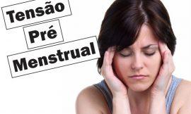 TPM: quando começa, quantos dias dura, sintomas, tipos e tratamento